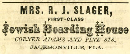 Ad for Mrs. R. J. Slager's Jewish Boarding House, 1878. State Archives of Florida.Picture